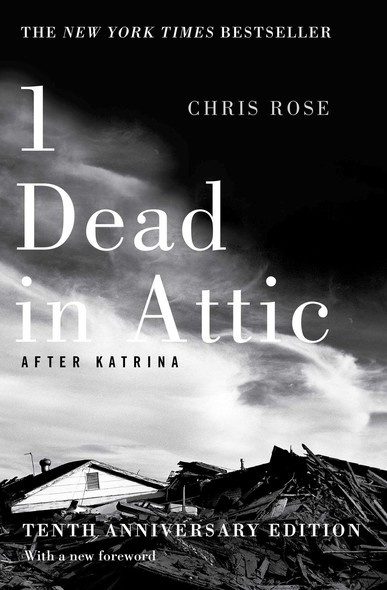 1 Dead in Attic : After Katrina