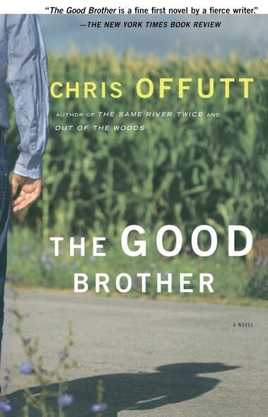 The Good Brother : A Novel