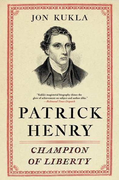 Patrick Henry : Champion of Liberty