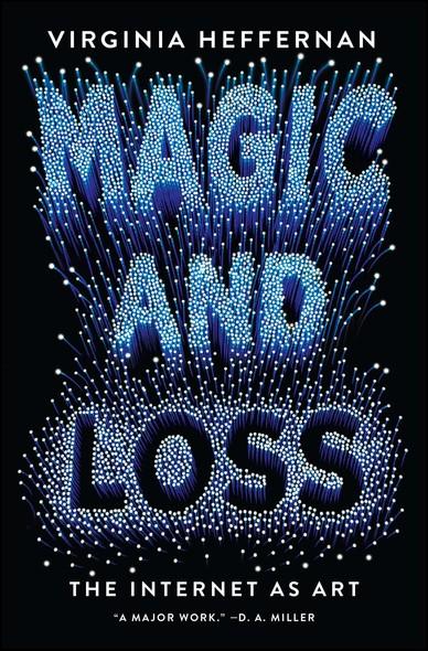 Magic and Loss : The Internet as Art