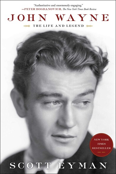 John Wayne: The Life and Legend