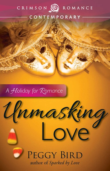 Unmasking Love : A Holiday for Romance