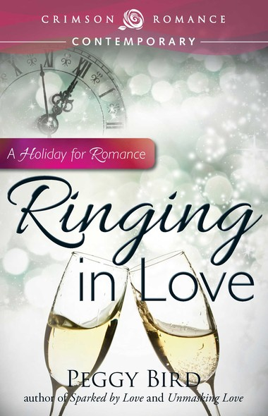 Ringing in Love : A Holiday for Romance