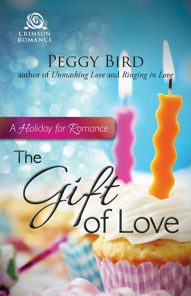 The Gift of Love : A Holiday for Romance