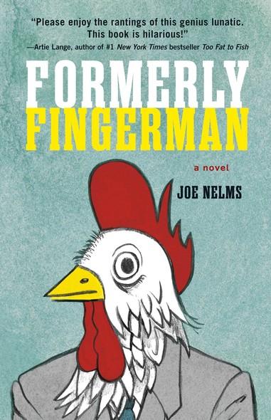 Formerly Fingerman : A Novel