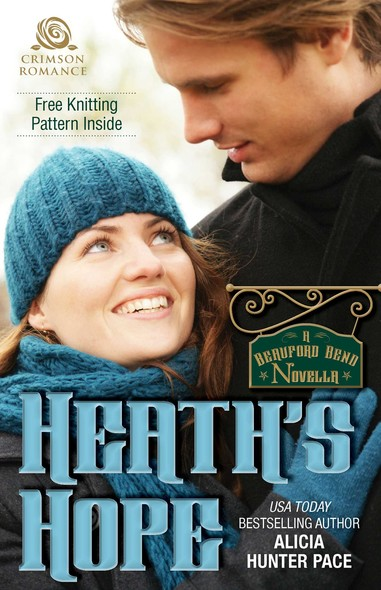 Heath's Hope : A Beauford Bend Novella