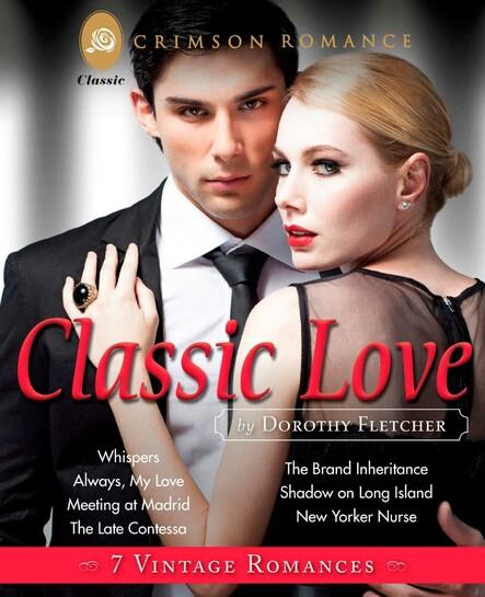 Classic Love : 7 Vintage Romances