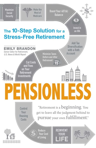 Pensionless : The 10-Step Solution for a Stress-Free Retirement
