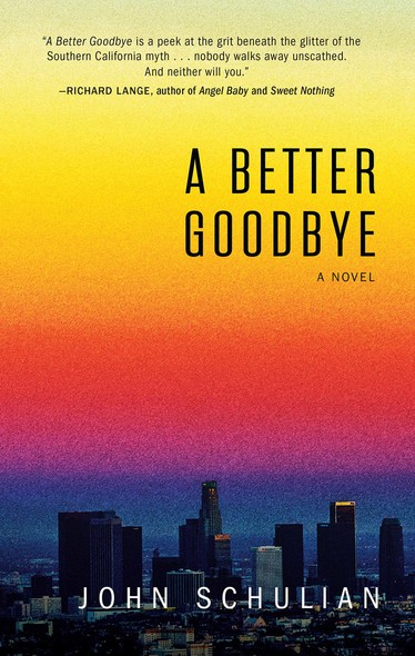 A Better Goodbye : A Novel
