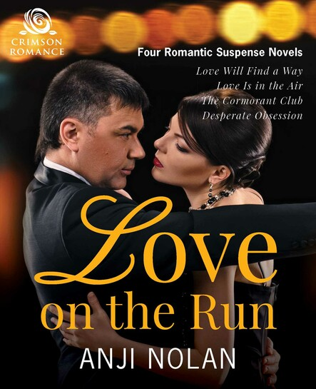 Love on the Run : Four Romantic Suspense Novels