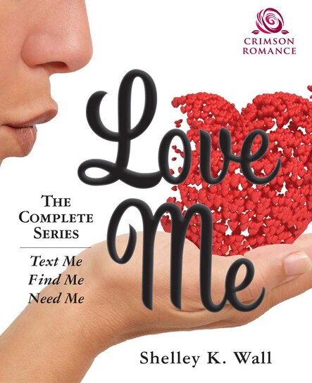 Love Me : The Complete Series