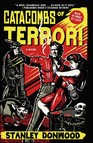 Catacombs of Terror! : A Novel