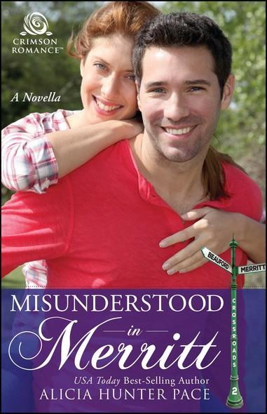 Misunderstood in Merritt : A Novella