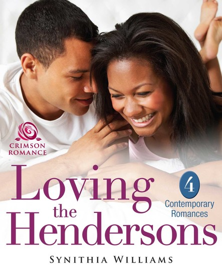 Loving the Hendersons : 4 Contemporary Romances