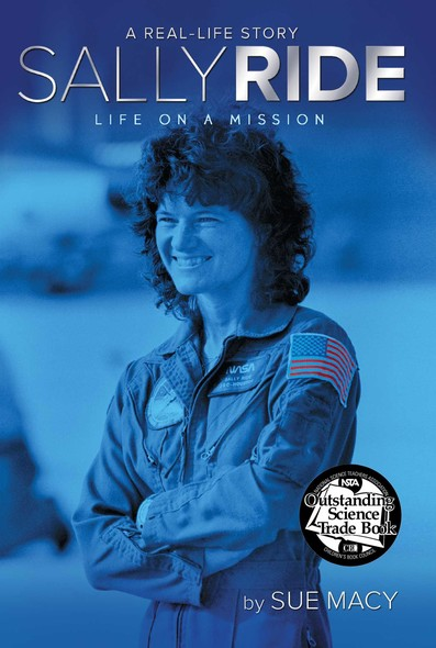 Sally Ride : Life on a Mission