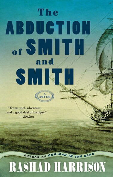 The Abduction of Smith and Smith : A Novel