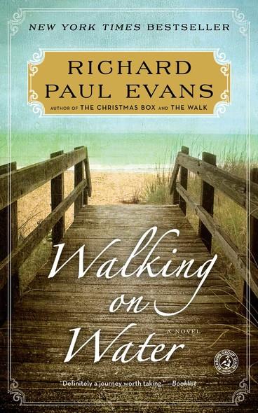 Walking on Water : A Novel