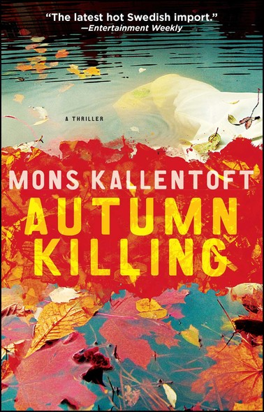 Autumn Killing : A Thriller