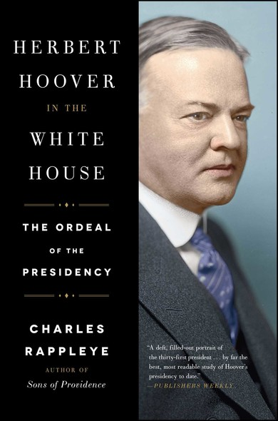 Herbert Hoover in the White House : The Ordeal of the Presidency