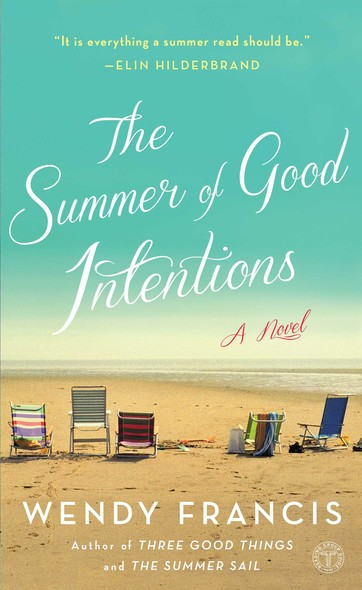 The Summer of Good Intentions : A Novel