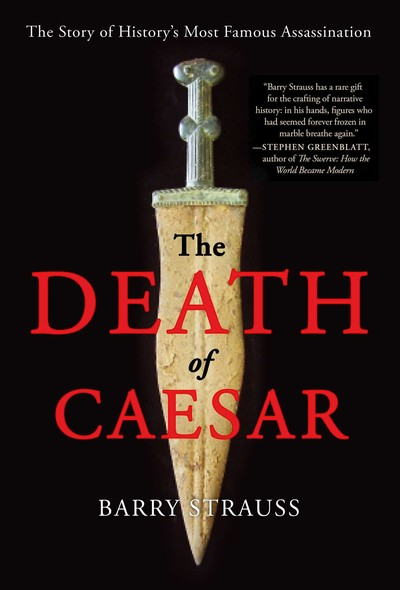 The Death of Caesar : The Story of History's Most Famous Assassination