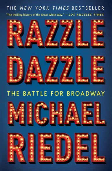 Razzle Dazzle : The Battle for Broadway