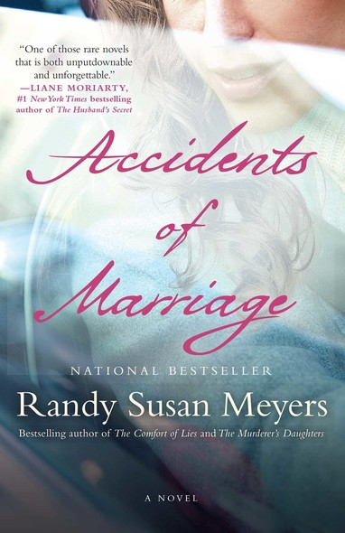 Accidents of Marriage : A Novel
