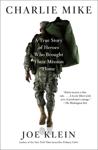 Charlie Mike : A True Story of Heroes Who Brought Their Mission Home