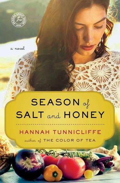 Season of Salt and Honey : A Novel