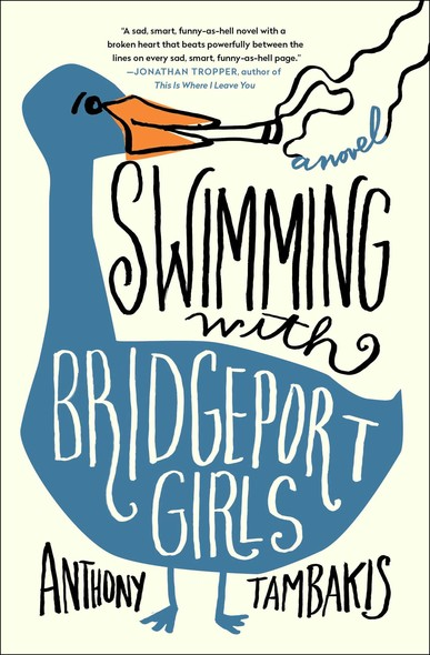 Swimming with Bridgeport Girls : A Novel