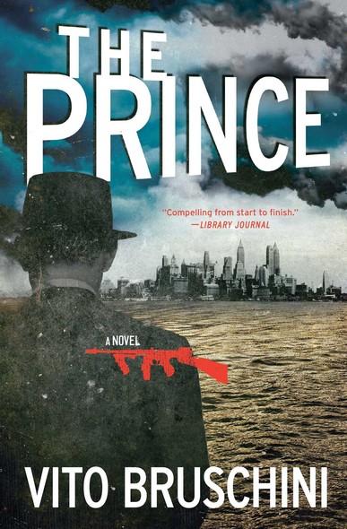 The Prince : A Novel