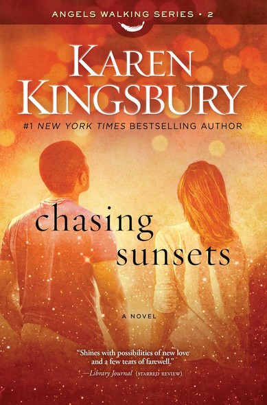 Chasing Sunsets : A Novel
