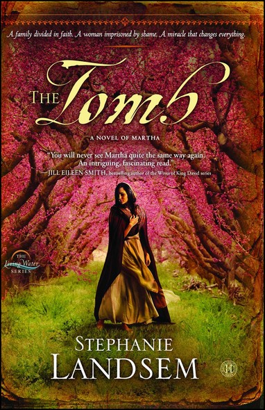 The Tomb : A Novel of Martha