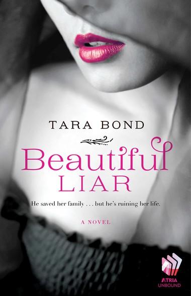 Beautiful Liar : A Novel