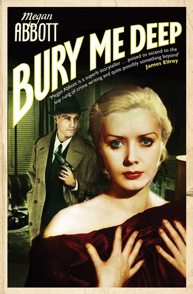 Bury Me Deep : A timeless portrait of the dark side of desire ...