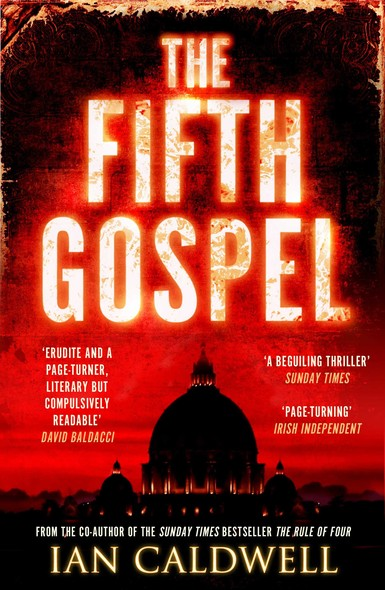 The Fifth Gospel : An unputdownable conspiracy thriller