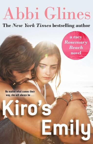 Kiro's Emily : A Rosemary Beach Novella