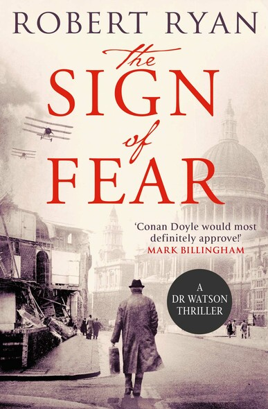 The Sign of Fear : A Doctor Watson Thriller
