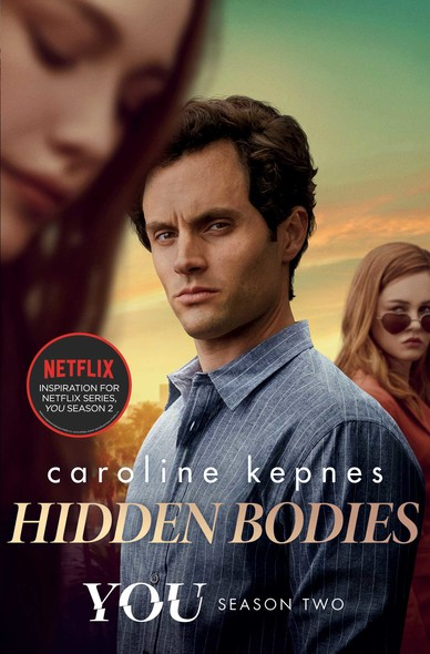 Hidden Bodies : The sequel to Netflix smash hit YOU