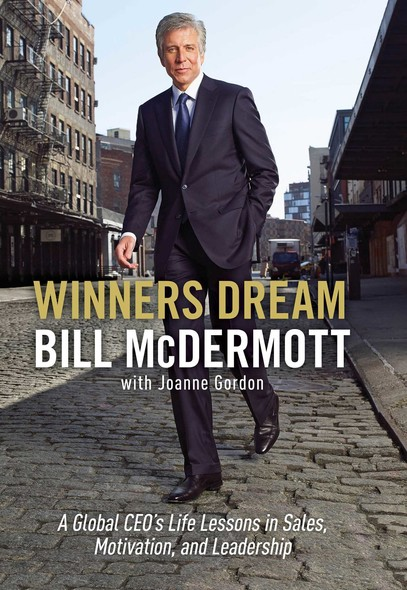 Winners Dream : Lessons from Corner Store to Corner Office