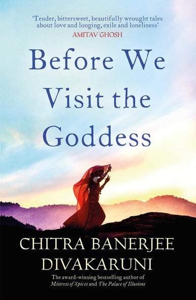 Before We Visit the Goddess