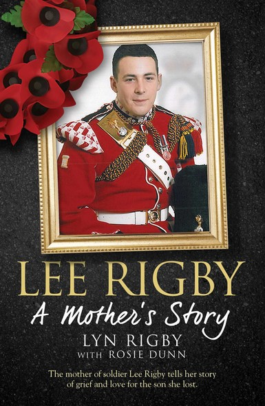 Lee Rigby: A Mother's Story
