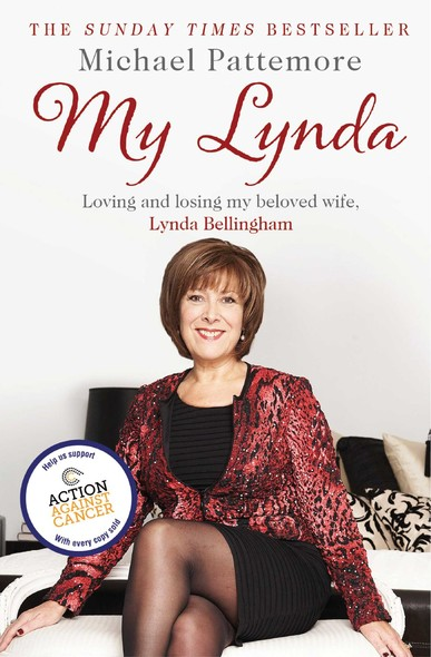 My Lynda : Loving and losing my beloved wife, Lynda Bellingham