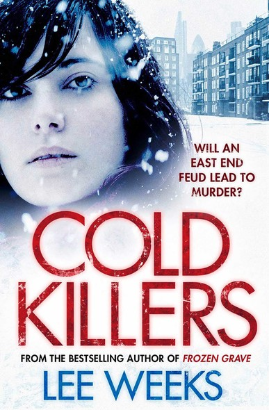 Cold Killers : Will an East End feud lead to murder?