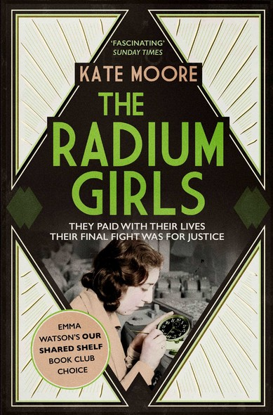 The Radium Girls : They paid with their lives. Their final fight was for justice.