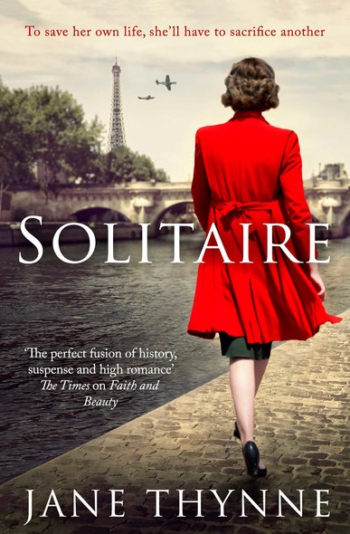 Solitaire : A captivating novel of intrigue and survival in wartime Paris