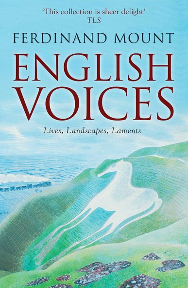English Voices : Lives, Landscapes, Laments