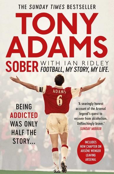 Sober : Football. My Story. My Life.