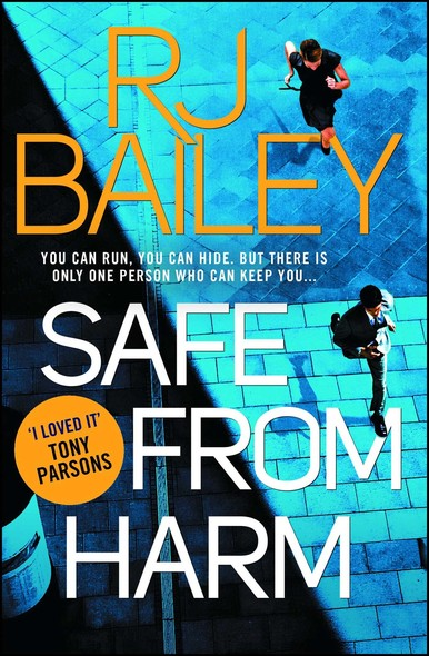 Safe From Harm : The first fast-paced, unputdownable action thriller featuring bodyguard extraordinaire Sam Wylde