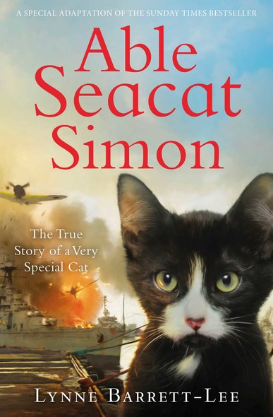 Able Seacat Simon: The True Story of a Very Special Cat